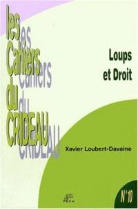 Xavier Loubert-Davaine - Loups et droit.