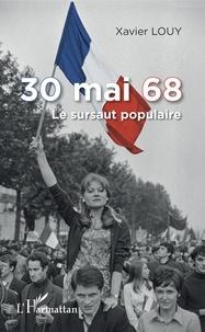 30 mai 68 - Le sursaut populaire.pdf