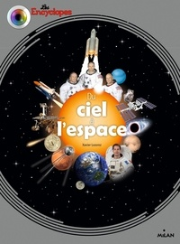 Xavier Lozoroz et Sylvain Dorange - Du ciel à l'espace.