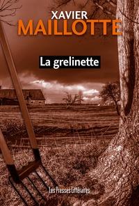 Xavier Maillotte - La grelinette.