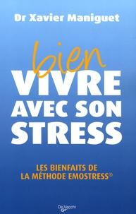 Xavier Maniguet - Bien vivre avec son stress.