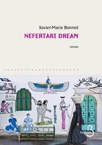 Xavier-Marie Bonnot - Nefertari Dream.