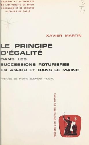 Le principe d'égalité dans les successions roturières en Anjou et dans le Maine