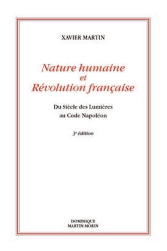 Nature Humaine Et Revolution Francaise Du De Xavier Martin Livre Decitre