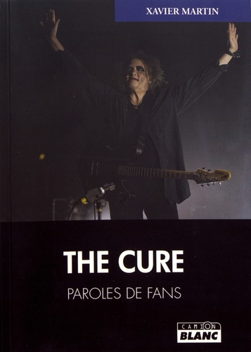 Xavier Martin - The Cure.