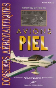 Xavier Massé - Avions Piel - Du CP 10 de 1944 au CP 150 de 1983.