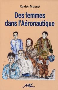 Xavier Massé - Des femmes dans l'aéronautique.