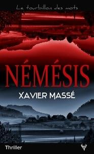 Xavier Massé - Némésis.