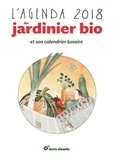 Xavier Mathias - L'agenda du jardinier bio et son calendrier lunaire.