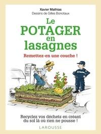 Xavier Mathias - Le Potager en lasagnes - Remettez-en une couche !.