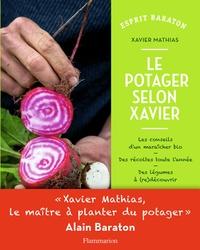 Xavier Mathias - Le potager selon Xavier.