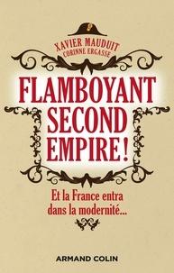 Livre télécharger pda Flamboyant Second Empire !  - Et la France entra dans la modernité... (French Edition) 9782200616823 PDB PDF