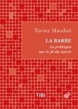 Xavier Mauduit - La barbe - La politique sur le fil du rasoir.