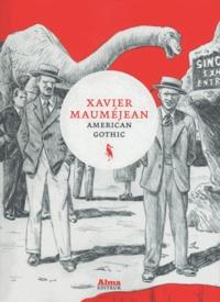 Xavier Mauméjean - American Gothic.