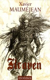 Xavier Mauméjean - Kraven - La ligue des héros ; L'Ere du dragon.