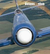 Xavier Méal - Avions de rêve - Les plus beaux avion de collection en vol, tome 2.