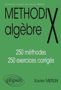 ALGEBRE. 250 méthodes, 250 exercices corrigés, Edition 1997.pdf