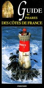 Xavier Mével - Guide des phares des côtes de France.
