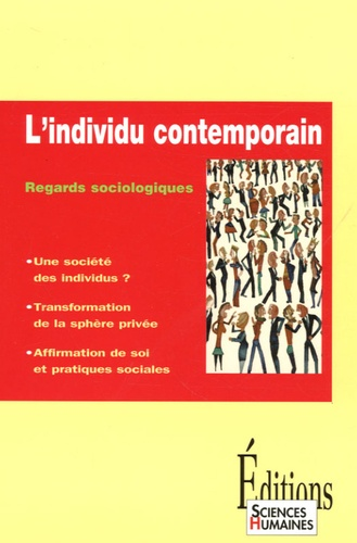 L'individu contemporain. Regards sociologiques