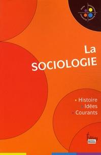 Xavier Molénat - La sociologie - Histoire, idées, courants.