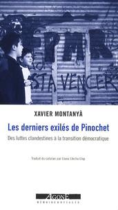 Les derniers exilés de Pinochet - Des luttes clandestines à la transition démocratique (Chili 1984-1991).pdf