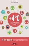 Xavier Montserrat - + 4 °C - Le climat change... Et vous ?.