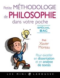 Petite méthodologie de philosophie dans votre poche - Xavier Moreau |