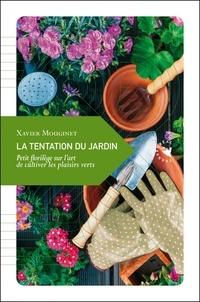 La tentation du jardin - Petit florilège sur l'art de cultiver les plaisirs verts.pdf
