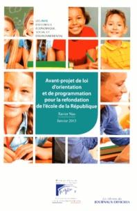 Xavier Nau - Avant-projet de loi d'orientation et de programmation pour la refondation de l'école de la République.