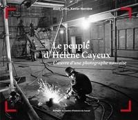 Xavier Nerrière - Le peuple d'Hélène Cayeux.