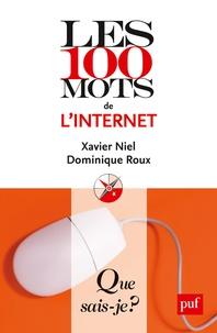 Xavier Niel et Dominique Roux - Les 100 mots de l'Internet.