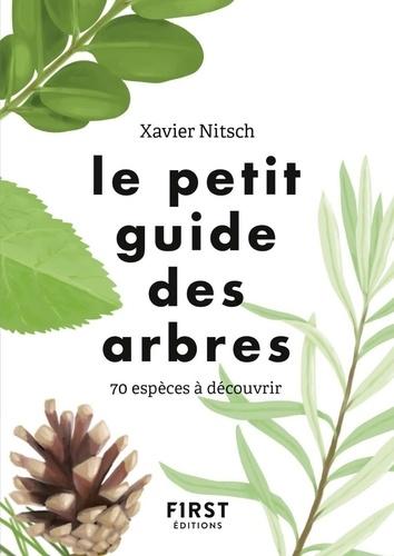 Le petit guide des arbres. 70 espèces à découvrir