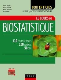 Xavier Noguès et André Garenne - Le cours de biostatistique Licence 3/Master/Ecole d'ingénieurs - 110 fiches de cours, 120 schémas, 50 QCM.