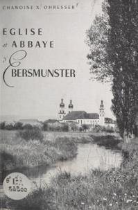 Xavier Ohresser et Lucien Paul René Elter - Église et abbaye d'Ebersmunster.