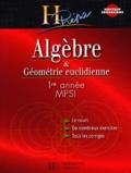 Xavier Oudot et Marie Allano-Chevalier - Algèbre et géométrie euclidienne 1ère année MPSI.