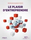 Xavier Ouvrard - Renaissance(s), le plaisir d'entreprendre.