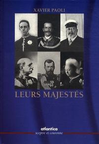 Xavier Paoli - Leurs Majestés.
