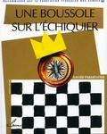 Xavier Parmentier - Une boussole sur l'échiquier.