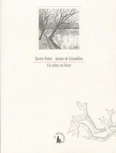 Xavier Patier et Aymar de Lézardière - Arbre en hiver.