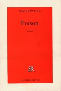 Xavier Patier - Poison.