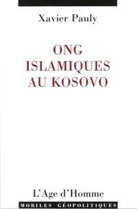 Xavier Pauly - ONG islamiques au Kosovo.