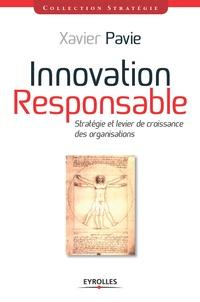 Xavier Pavie - Innovation-responsable - Stratégie et levier de croissance des organisations.