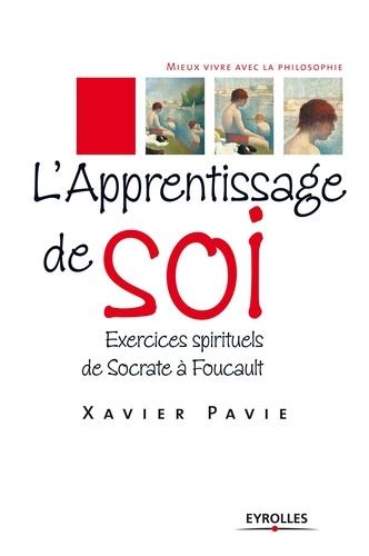 L'apprentissage de soi - Xavier Pavie - 9782212062663 - 13,99 €