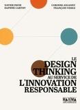 Xavier Pavie et Corinne Jouanny - Le design thinking au service de l'innovation responsable.