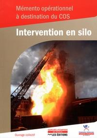 Xavier Pergaud - Intervention en silo - Mémento opérationnel à destination du COS.