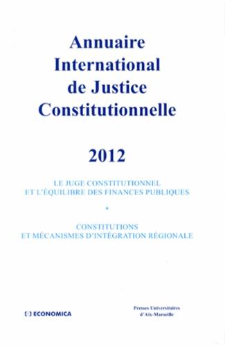 Xavier Philippe - Annuaire international de justice constitutionnelle - Tome 28.