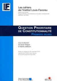 Xavier Philippe et Marthe Stéfanini - Question prioritaire de constitutionnalité - Premiers bilans.