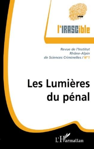 Xavier Pin et Jérôme Ferrand - L'IRASCible N° 1 : Les lumières du pénal.