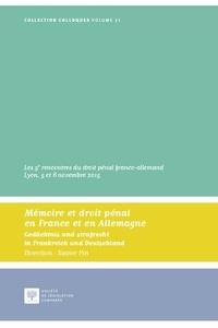 Xavier Pin - Mémoire et droit pénal en France et en Allemagne - Les 5e rencontres du droit pénal franco-allemand Lyon, 5 et 6 novembre 2015.