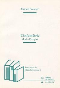 Xavier Polanco - L'nfométrie - Mode d'emploi.